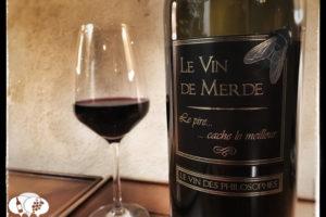 Le Vin de Merde, a Truly 'Shit Wine' from France