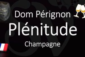 Plénitude Champagne by Dom Pérignon – Wine Information & Pronunciation